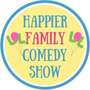 Happier Family Comedy Show